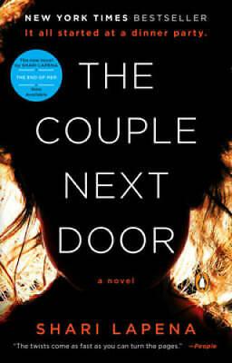 The Couple Next Door: A Novel - Paperback By Lapena, Shari - GOOD