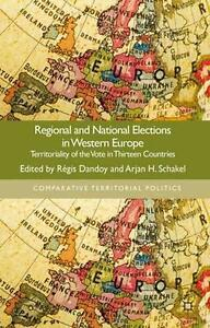 Regional and National Elections in Western Europe: Territoriality of the Vote in