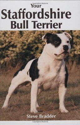 Your Staffordshire Bull Terrier By Steve Bradder for sale  Shipping to Canada