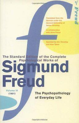 "Komplettes Psychologisch Works Of Sigmund Freud , The Vol 6: "" Psychopathology O"