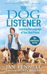The Dog Listener,Jan Fennell, Monty Roberts