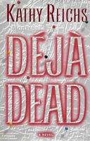 """"""" Deja Dead """" by Kathy Reichs - 1st edition hardcover - mint -$4"""