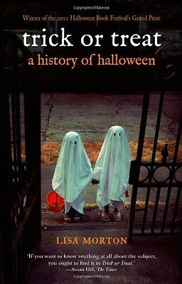 Trick or Treat: A History of Halloween New Paperback Book Lisa Morton - Trick Or Treat A History Of Halloween