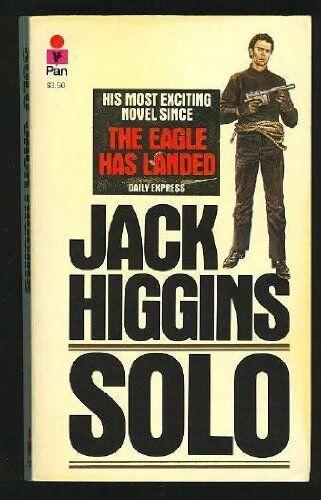 Solo By Jack Higgins. 9780330263689