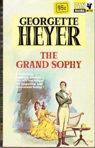 The Grand Sophy,Georgette Heyer- 9780330200707