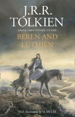 Beren And Luthien By J. R. R. Tolkien: New