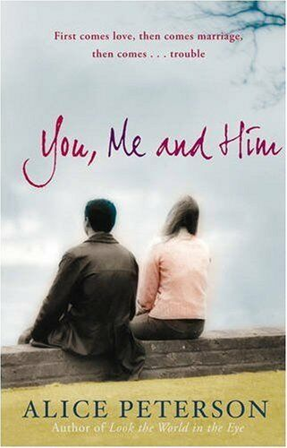 You, Me and Him,Alice Peterson