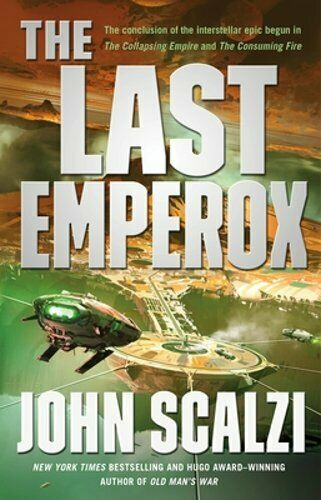 The Last Emperox By John Scalzi: New