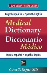 English-Spanish/Spanish-English Medical Dictionary, Fourth Edition, Rogers, Glen