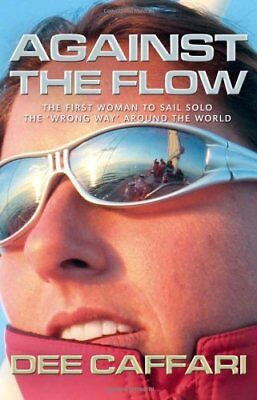 Against the Flow: The first woman to sail solo the 'wrong way' around the