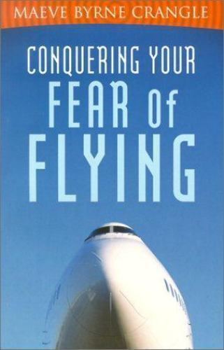 Conquering Your Fear of Flying 1