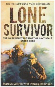 Lone Survivor: The Incredible True Story of Navy SEALs Under Si .9780751540987