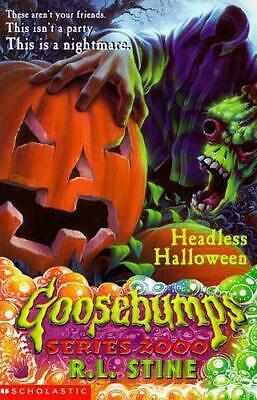The Headless Halloween (Goosebumps Series 2000) by R.L. Stine, Paperback Used Bo - Goosebumps 2000 Headless Halloween