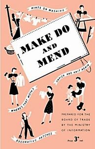 Make Do And Mend facsimile copy of WW2 advice booklet  (mp)