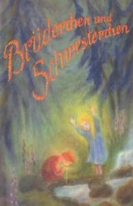 günstig kaufen Brüderchen und Schwesterchen von Jacob Grimm und Wilhelm Grimm 1997, Gebundene Ausgabe