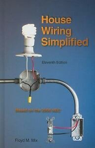 house wiring simplified floyd m mix hardcover electrical book