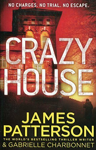 Crazy House By James Patterson. 9781784758523