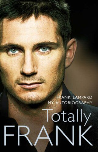 Totally Frank: The Autobiography of Frank Lampard,Frank Lampard- 9780007214723