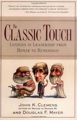The Classic Touch: Lessons in Leadership from Homer to