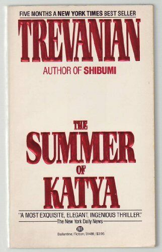 The Summer of Katya (Panther Books),Trevanian