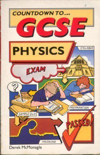 Countdown to - GCSE Physics By Derek McMonagle