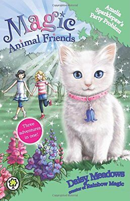 Amelia Sparklepaw's Party Problem: Special 2 (Magic Animal Friends) By Daisy Me Daisy Party Animal