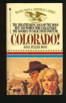Colorado! (Wagons West Series, No 7) for sale  USA