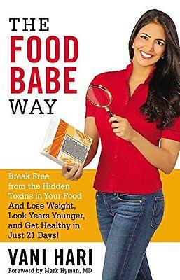 The Food Babe Way by Vani Hari (Hardcover) on Rummage