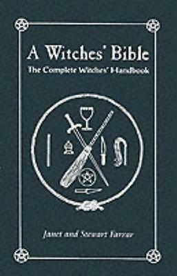 A Witches' Bible: The Complete Witches' Handbook (Paperback), Far. 9780709072270