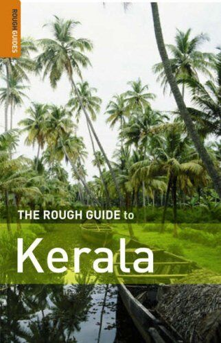 The Rough Guide to Kerala,David Abram,Rough Guides