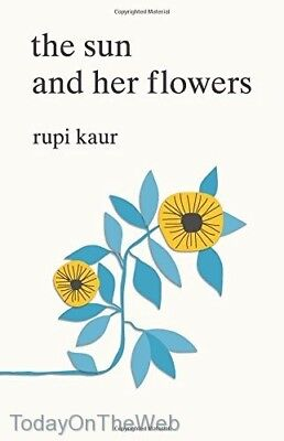 The Sun And Her Flowers  New Paperback  By Rupi Kaur