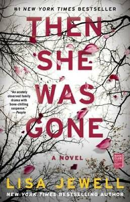 Then She Was Gone: A Novel - Paperback By Jewell, Lisa - GOOD