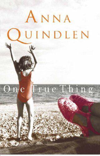 One True Thing,Anna Quindlen