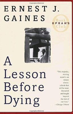 A Lesson Before Dying  Oprahs Book Club  By Ernest J  Gaines