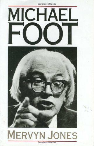 Michael Foot,Mervyn Jones