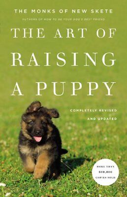 Купить The Art of Raising a Puppy (Revised Edition)