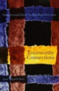 Trustworthy Connections Interpersonal Issues In Spiritual Direction - $9.72