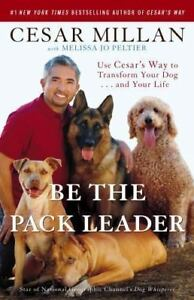 """Be The Pack Leader"" Hard Cover Book - Cesar Millan"