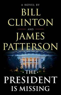 The President Is Missing - Hardcover By Clinton, Bill - GOOD