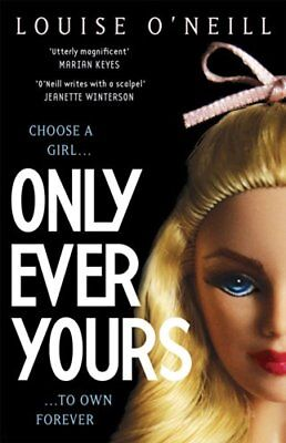Only Ever Yours YA edition,Louise O'Neill