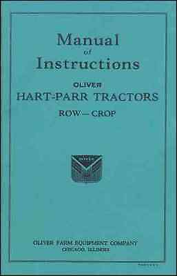 Hart-parr Row-crop Tractor Manual Of Instructions - Reprint