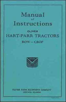 Hart-parr Row-crop Tractor Manual Of Instructions - Reprint