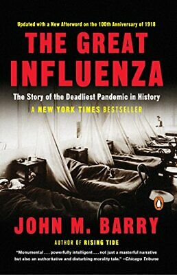 The Great Influenza: The Story of the Deadliest Pandemic in History   E-B.0.0.K