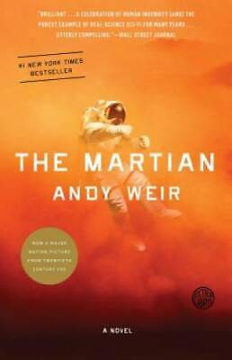 The Martian - Paperback By Andy Weir - GOOD
