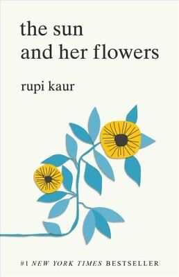 The Sun And Her Flowers By Rupi Kaur  2017  Paperback