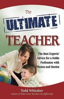 The Ultimate Teacher: The Best Experts Advice