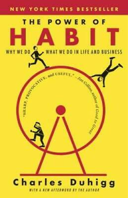 The Power of Habit: Why We Do What We Do in Life and Business - Paperback - GOOD
