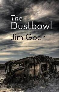The Dustbowl by Goar, Jim