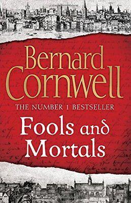 Fools and Mortals by Bernard Cornwell Hardback Book New