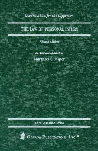 Legal Almanac: The Law of Personal Injury by Margaret C. Jasper (2000,... 1